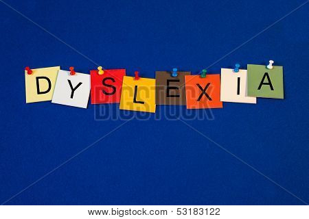 Dyslexia - Sign Series For Medical Health Care Issues