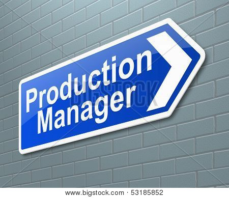 Production Manager Concept.