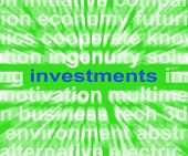Investments Word Shows Loan For Return And Revenue