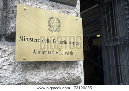 ROME, ITALY - SEPTEMBER 24, 2014: Sign of The Ministry of Agricultural, Food and Forestry Policies, an Italian government department.