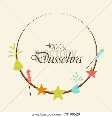 Illustration of a frame surrounded by colourful crackers and stars with Happy Dussehra text.
