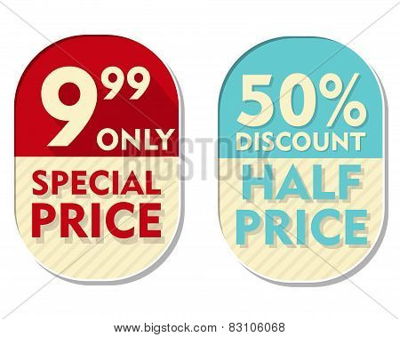 9,99 Only, 50 Percent Discount, Special And Half Price, Two Elliptical Labels