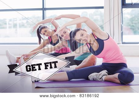 The word get fit and fitness class and instructor doing stretching pilate exercises against badge