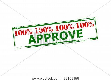 Rubber stamp with text one hundred percent approve inside vector illustration