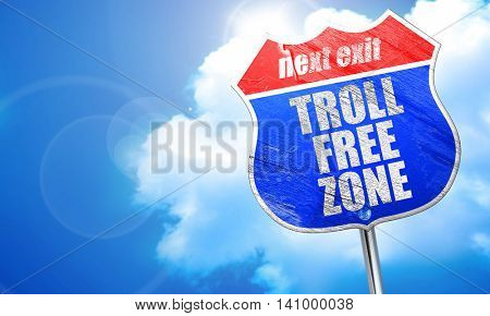 troll free zone, 3D rendering, blue street sign