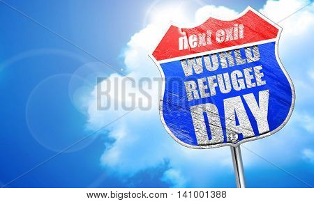 world refugee day, 3D rendering, blue street sign