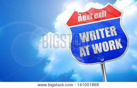 writer at work, 3D rendering, blue street sign