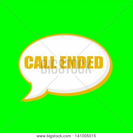 CALL ENDED orange wording on Speech bubbles Background Green