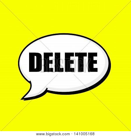 DELETE black wording on Speech bubbles Background Yellow
