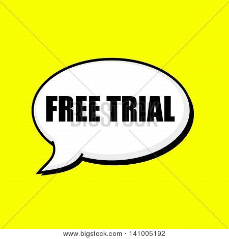 Free trial black wording on Speech bubbles Background Yellow