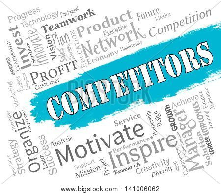 Competitors Words Represents Adversary Adversaries And Opponent