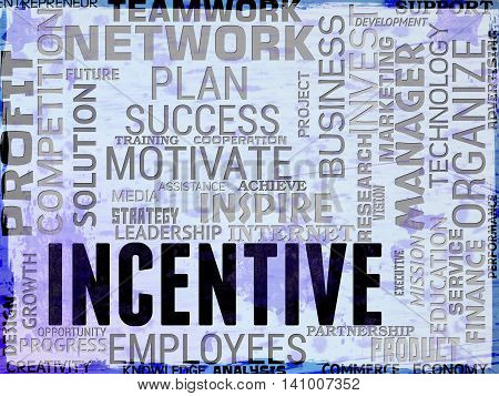 Incentive Words Means Premium Inducement And Bonus