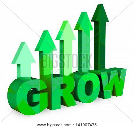 Grow Arrows Represents Improve Rising And Improvement 3D Rendering