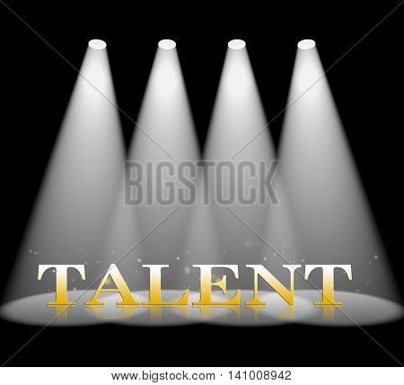 Talent Spotlight Shows Strong Point And Ability