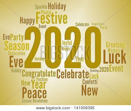 Two Thousand Twenty Means New Year And Celebrate