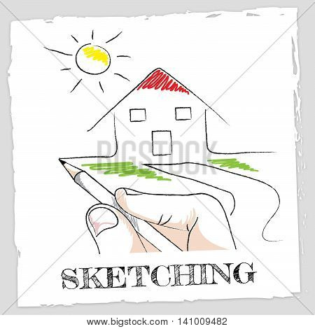 Sketching House Shows Real Estate And Building