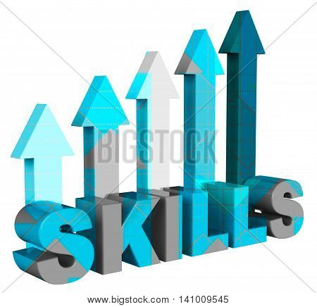 Skills Arrows Means Expertise Pointing And Abilities 3D Rendering