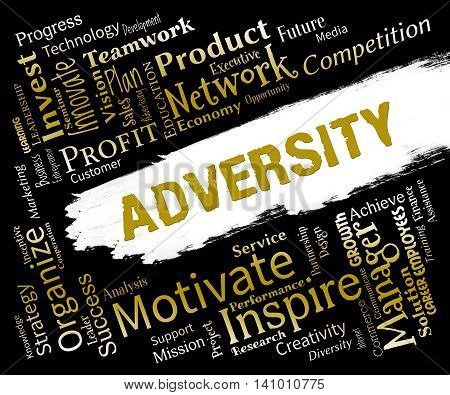 Adversity Words Represents Ill Luck And Adverse