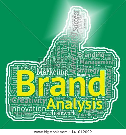 Brand Analysis Thumb Indicates Thumbs Up And Agree