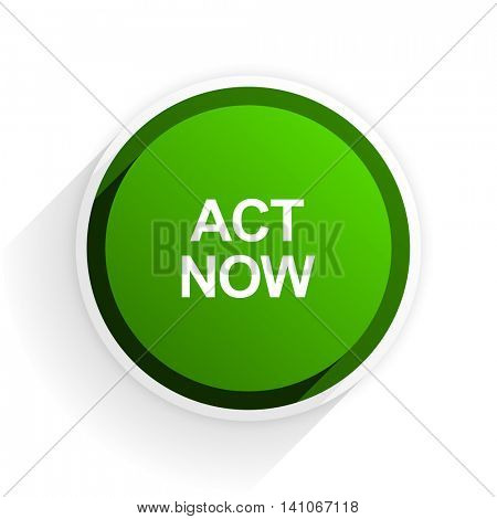act now flat icon with shadow on white background, green modern design web element