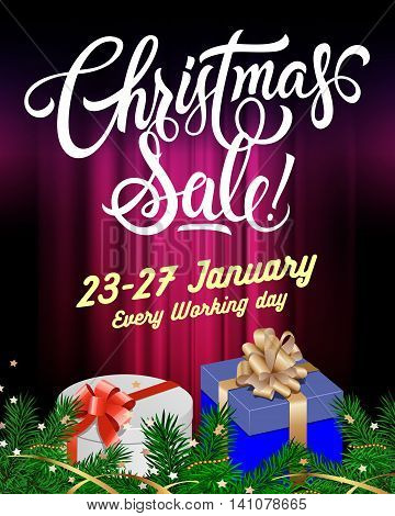 Christmas sale lettering. Christmas sale design template with fir sprigs and present boxes. Handwritten text. Sale concept. Can be used for posters, banners, leaflets