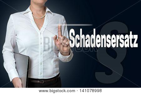 Schadensersatz (in German Compensation For Damage) Touchscreen Is Of Businesswoman Serviced Backgrou