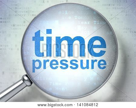 Time concept: magnifying optical glass with words Time Pressure on digital background, 3D rendering