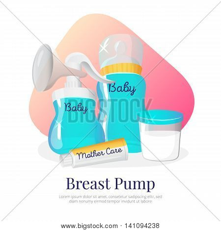 Vector goods for expression of breast milk. Newborn accessories illustration in cartoon style. Breast pump, milk bottle, container, woman breast cream.