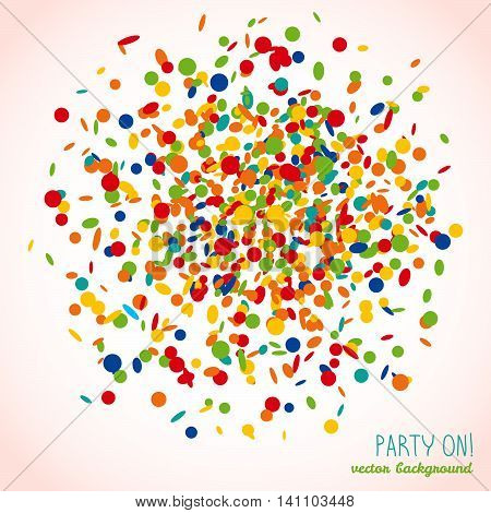 Party On! postcard. Colorful confetti frame for text. Bright colors. Birthday template with copy space. Can be used as poster or flyer. Round figure made of small pieces of paper.