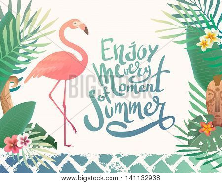 Bright summer illustration with lettering. Print with tropical plants and a flamingo. Text enjoy every moment of summer