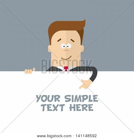 A businessman or manager of a close-up shows at the poster where you can place your text. Cartoon character in a business suit. Happy man in a flat style