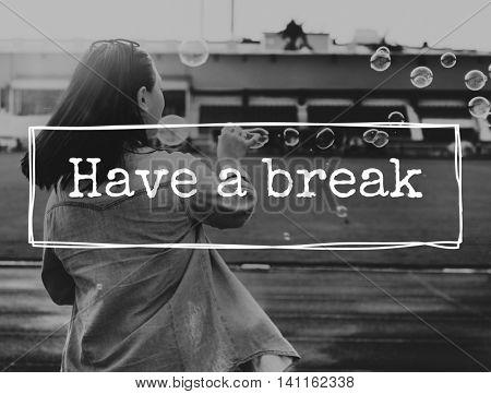 Break Cessation Pause Recess Relaxation Rest Concept