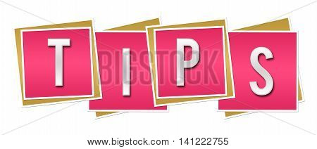 Tips text alphabets written over pink squares background.
