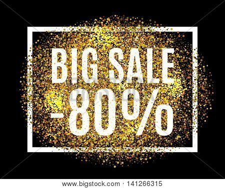 Gold Glitter Background Big Sale 80% Percent Off Sale Promotion Tag. New Year, Christmas Shop Offer.