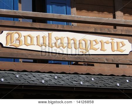 Boulangerie, Bakery Shop Sign In Small Alpine Village