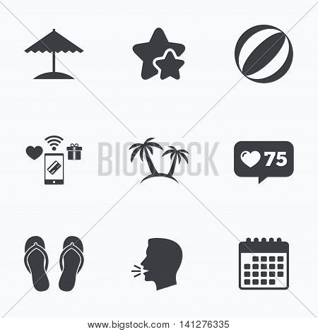 Beach holidays icons. Ball, umbrella and flip-flops sandals signs. Palm trees symbol. Flat talking head, calendar icons. Stars, like counter icons. Vector