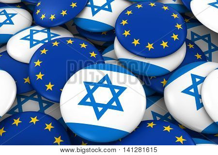 Israel And Europe Badges Background - Pile Of Israeli And European Flag Buttons 3D Illustration