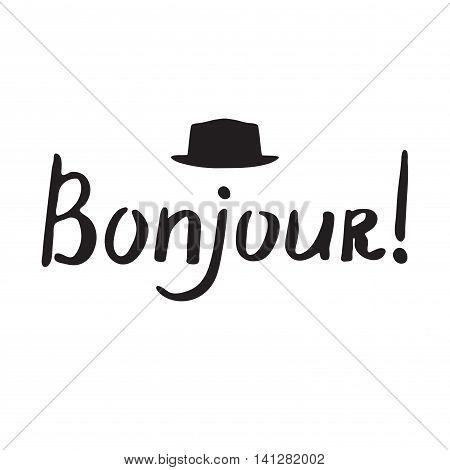 French Phrase - Bonjour. Modern Brush Calligraphy.