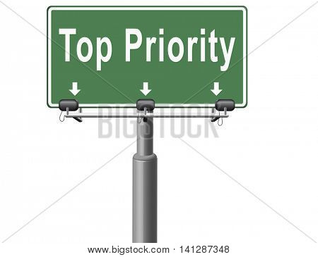 Top priority important very high urgency info lost importance crucial information, road sign billboard. 3D illustration