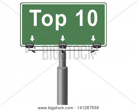 top 10 charts list pop poll result and award winners chart ranking music hits best top ten quality rating prize winner road sign billboard  3D illustration