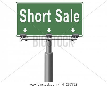 short sale sign reduced prices sales billboard 3D illustration