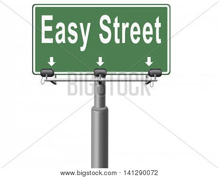 easy street, keep it simple no risk and safe solution 3D illustration