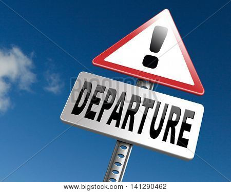 departure starting point of a journey depart departure icon departure button flight schedule road sign travel schedule billboard with text and word concept 3D illustration