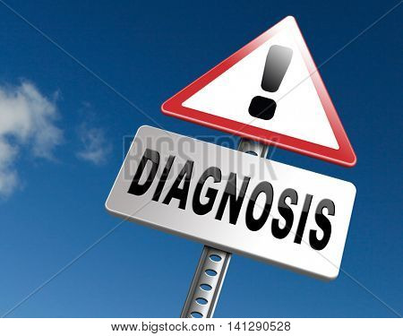 Diagnosis medical diagnostic opinion by doctor ask for second opinion, road sign billboard. 3D illustration