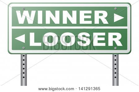 winner looser win or loose the sports game or competition start winning and stop being a looser change your luck sign lottery bingo or casino victory road sign arrow 3D illustration