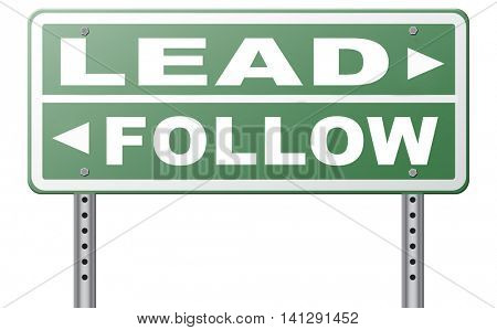 follow or lead following or catch up the natural leader,leaders or followers in business chief in command or leadership leading to victory 3D illustration