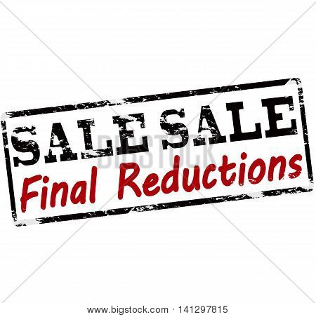 Rubber stamp with text sale final reductions inside vector illustration