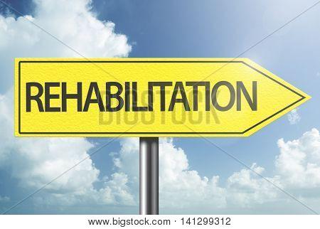 Rehabilitation yellow sign