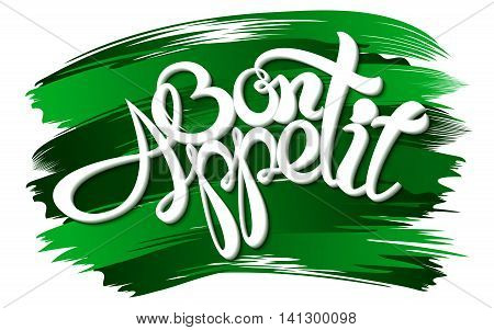Bon appetit an inscription on paint background. Vector illustration