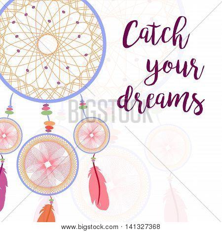 Dream catcher. Catch your dreams. Vector illustration.